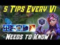 5 TIPS EVERY VI NEEDS TO KNOW! League of Legends Vi Guide Season 9