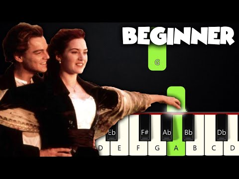 My Heart Will Go On - Titanic | BEGINNER PIANO TUTORIAL + SHEET MUSIC by Betacustic