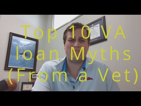 Top 10 VA Loan Myths (2019) RE TV Ep 14