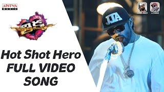 Hot Shot Hero Video Song Thikka Full Video Songssaidharamtej,larissa,mannara  Rohinreddy,ssthaman