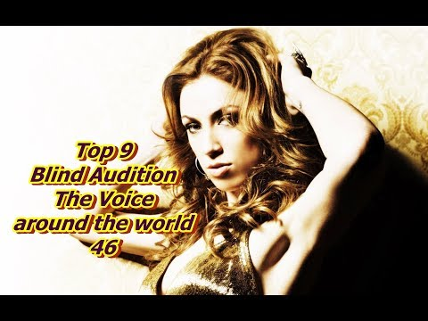 Top 9 Blind Audition (The Voice around the world 46)(REUPLOAD)