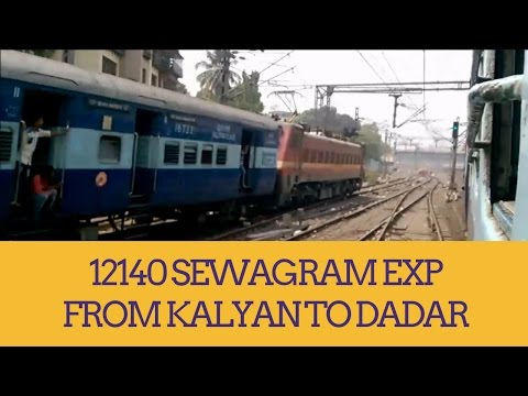 JOURNEY COMPILATION IN 12140 NAGPUR  MUMBAI CST SEWAGRAM EXP (KALYAN TO DADAR)|INDIAN RAILWAYS