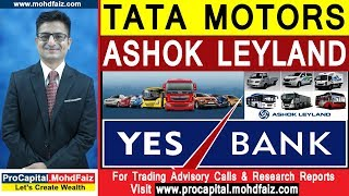 TATA MOTORS SHARE | ASHOK LEYLAND SHARE | YES BANK SHARE | Latest Share Market Tips