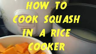 How to cook Butternut Squash in a Rice Cooker
