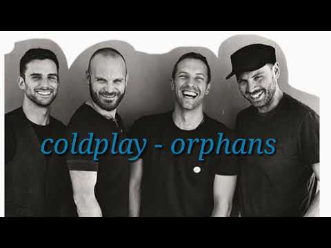 coldplay-:-orphans-lyric