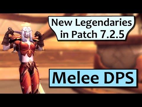 Melee DPS Spec Legendaries in Patch 7 2 5