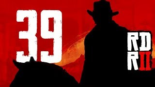 Seryjny morderca! | Red Dead Redemption 2 [#39]