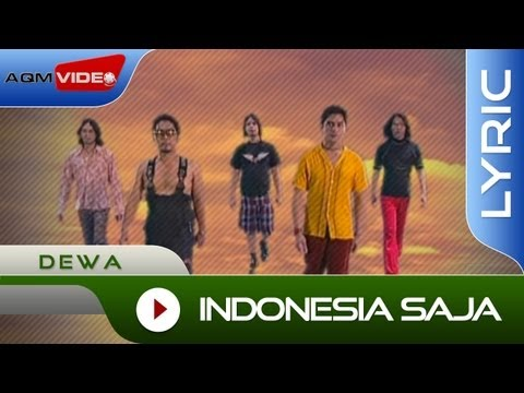 Dewa - Indonesia Saja | Official Lyric Video