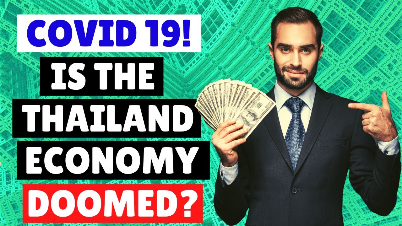 ? Is The Thailand Economy Doomed  | Covid 19 | Thai Tourism.