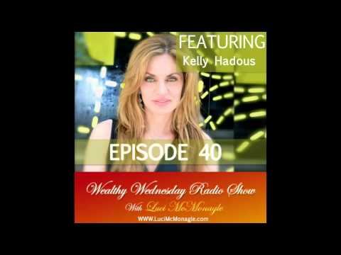 Wealthy Wednesday with Kelly Hadous, CEO of Win The Room & Speaker