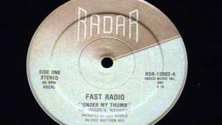 Under my thumb - Fast radio