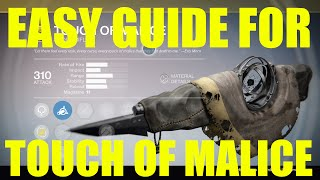 Destiny: EASY Touch Of Malice Quest Guide! How To Get Touch Of Malice FAST & SIMPLE!