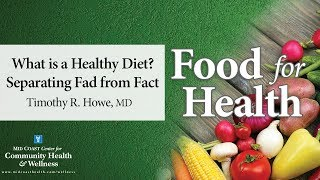 Food for health: what is a healthy diet ...