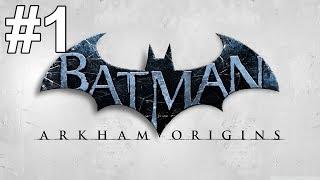 Batman Arkham Origins Gameplay Walkthrough Part 1 No Commentary