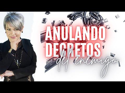 ANULANDO DECRETOS DEL ENEMIGO - Profeta Alejandra Quirós