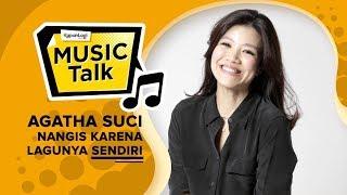 Agatha Suci Nangis Karena Lagu Sendiri #MusicTalk
