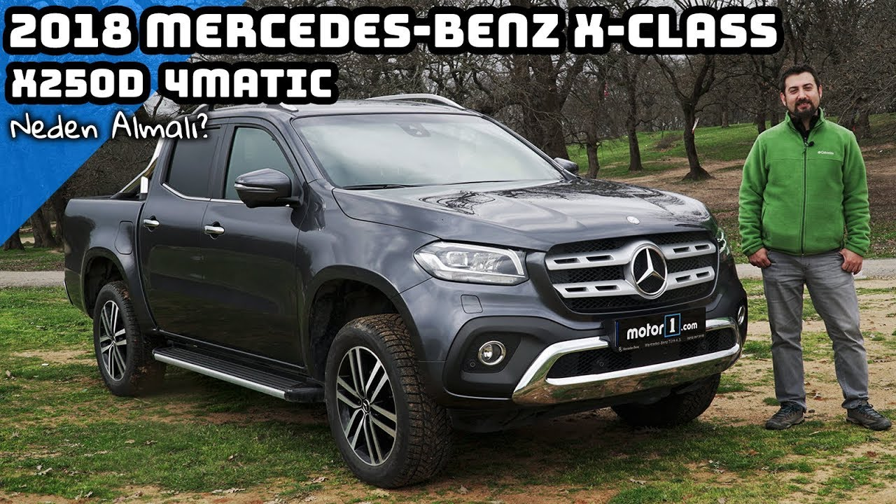 Mercedes Benz X Class 250d 4matic Neden Almali Youtube