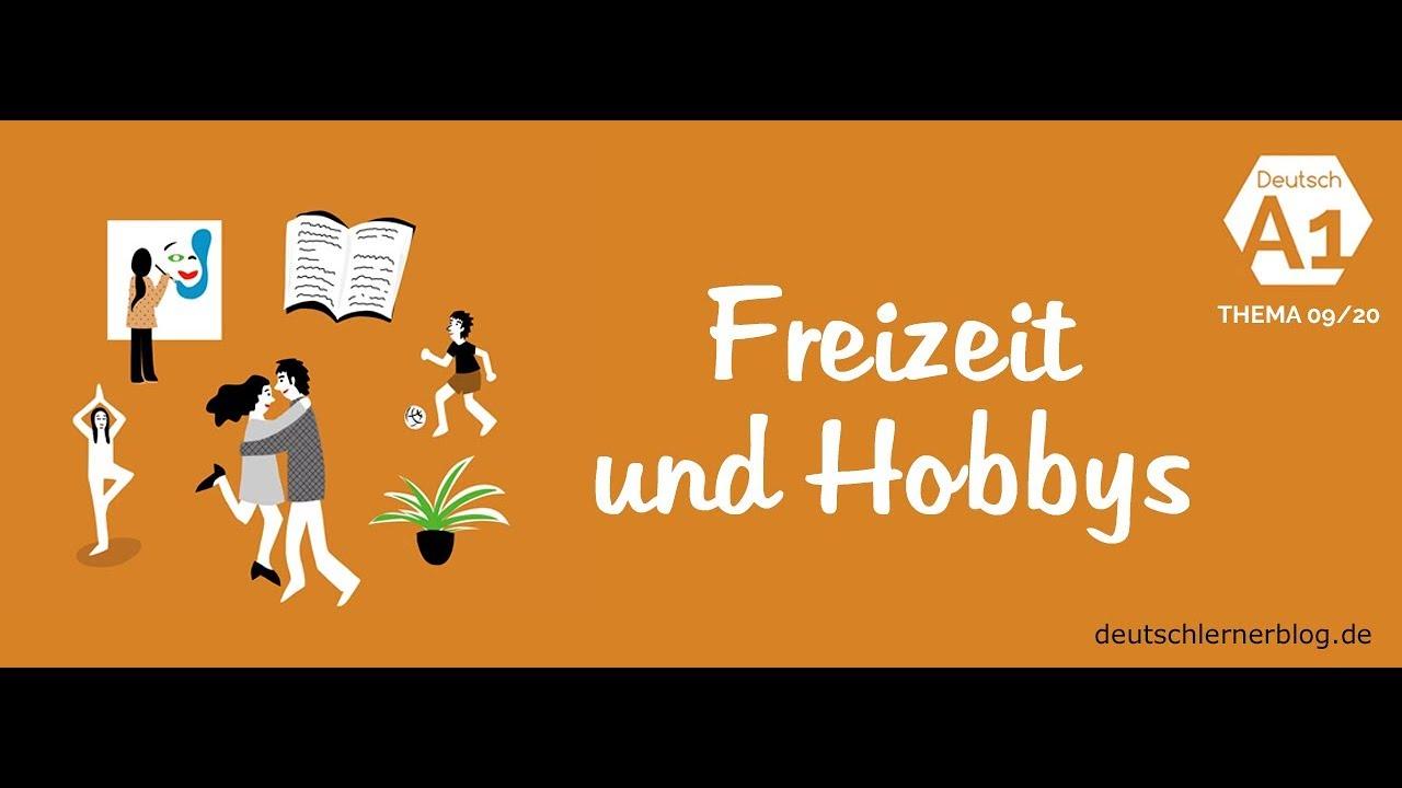 deutschkurs deutsch a1 nach themen thema 09 20 freizeit und hobbys youtube. Black Bedroom Furniture Sets. Home Design Ideas