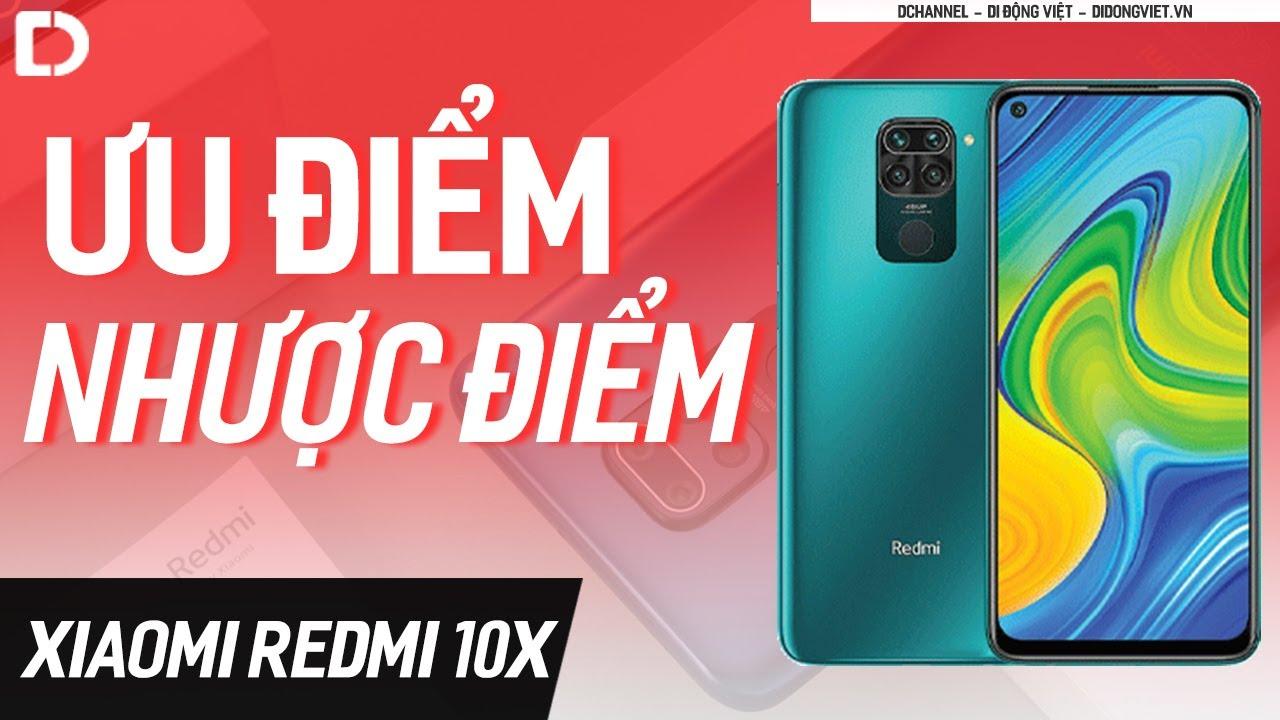 Những điểm nên mua và không nên mua Redmi 10X
