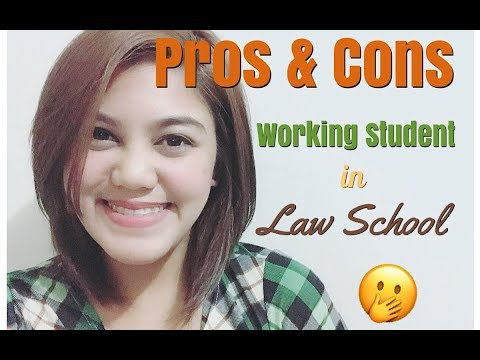 PROS & CONS - WORKING STUDENT IN LAW SCHOOL | Kai Teh | Phil