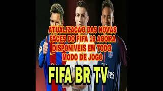 FINALMENTE AS NOVAS FACES DO FIFA 18 PODERAM SER UTILIZADA EM TODO MODO DE JOGO