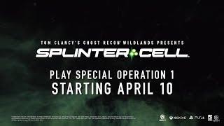 Ghost Recon Wildlands AI Customization Plus Sam Fisher Operation Watchman Part 1