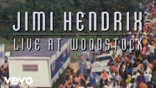 Jimi Hendrix - Live at Woodstock: An Inside Look