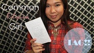 Common Filipina Girl Tag | Hazel Ivy