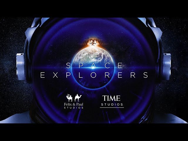 Space Explorers: The ISS Experience Official Trailer