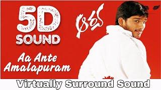 Aa Ante Amalapuram | 5D Audio Song | Aarya | Allu Arjun | Telugu 5D Songs