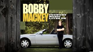 Bobby Mackey: Country Music Lives On