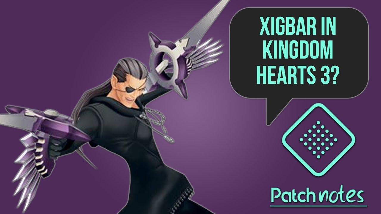 Xigbar in KH3, Street Fighter/Mario Kart Crossover | Patch Notes