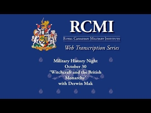 Military History Night October 30 - Witchcraft and the British Monarchy with Derwin Mak