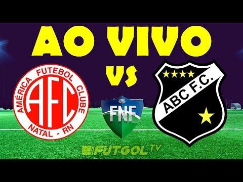 🔴 AMÉRICA-RN X ABC AO VIVO HD   CAMPEONATO POTIGUAR   FINAL   20/02/2019