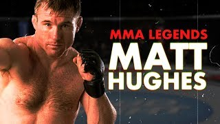 MMA Legends: Matt Hughes