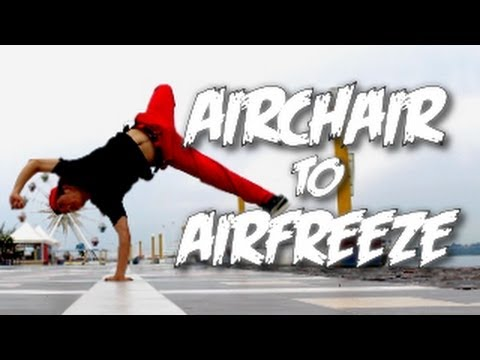 Bboy Tutorial I How To Airchair To Air Freeze I Special Guest Bboy Julius