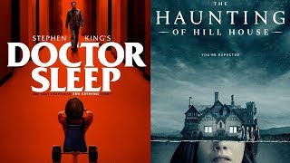 Quickie: Doctor Sleep, The Haunting of Hill House