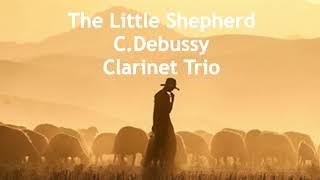 小さな羊飼い/C.Debussy Clarinet Trio