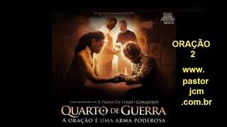 ORAÇÃO 02 FILME QUARTO DE GUERRA. Ouça a oração 01 no próximo vídeo do nosso canal.