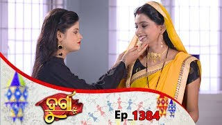 Durga | Full Ep 1384 | 18th May 2019 | Odia Serial – TarangTV