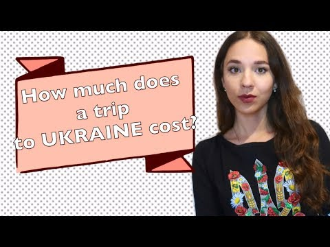 How much it COST to travel to UKRAINE?
