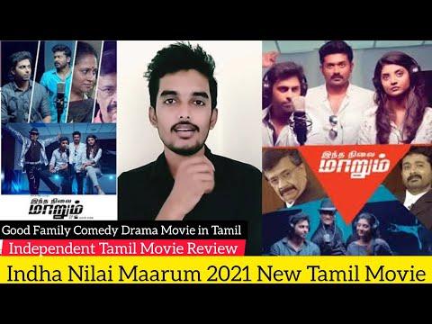 Indha Nilai Maarum 2021 New Tamil Movie Review Critics Mohan | Independent Movie | CWC Ashwin Kumar