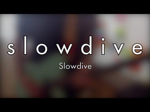 Slowdive   Slowdive Guitar amp Bass Cover