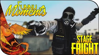 Stage Fright │ CS GO Funny Moments