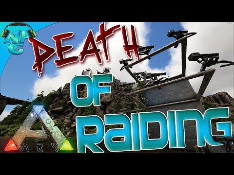 ARK Patch 265 - Death of Raiding - Massive Turret Changes! ARK: Survival Evolved PVP