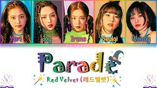 Red Velvet (레드벨벳) - Parade (안녕, 여름) Lyrics Color Coded (Han/Rom/Eng)