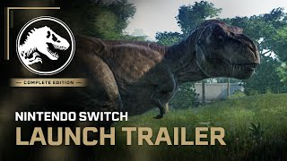 Jurassic World Evolution: Complete Edition for Nintendo Switch Out Now | Jurassic World