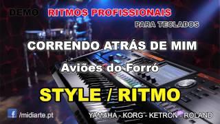 ♫ Ritmo / Style  - CORRENDO ATRÁS DE MIM - Aviões do Forró