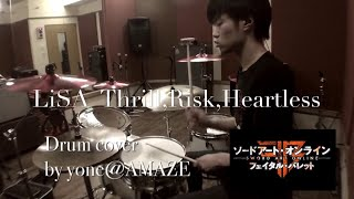 LiSA Thrill Risk Heartless ピッチ下げ Drum cover