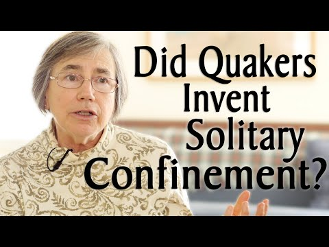 Did Quakers Invent Solitary Confinement?